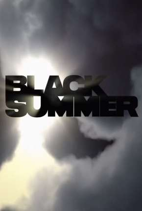 Black Summer - 1ª Temporada