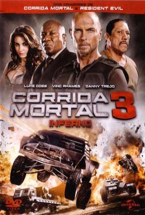 Corrida Mortal 3 - Death Race: Inferno