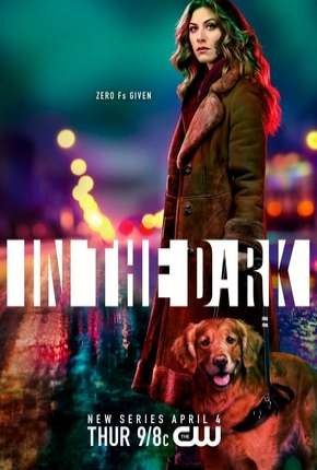 In the Dark - 1ª Temporada Legendada