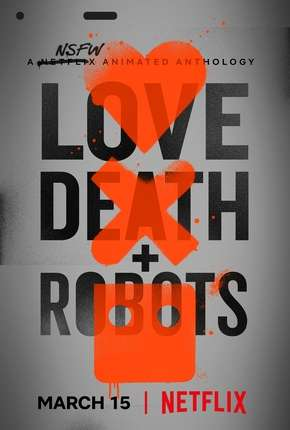 Love Death e Robots - 1ª Temporada