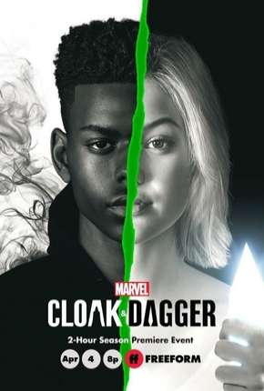 Manto e Adaga - Cloak e Dagger  2ª Temporada Legendada