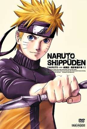 Naruto Shippuden - Todas as Temporadas