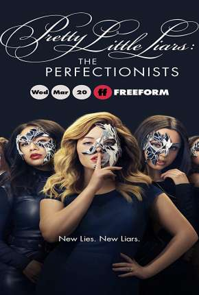 Pretty Little Liars - The Perfectionists 1ª Temporada Legendada