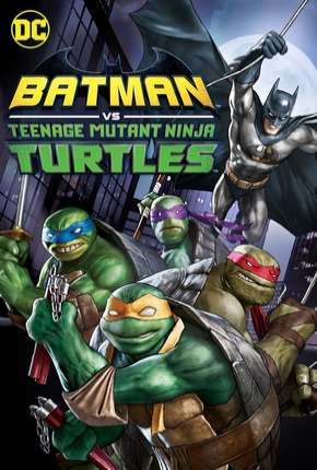 Batman vs Tartarugas Ninja - DVD-R
