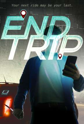 End Trip - Legendado