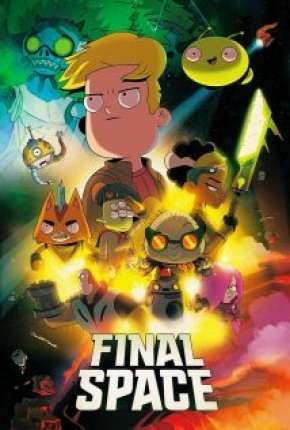 Final Space - 2ª Temporada Legendada