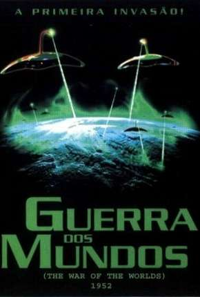 Guerra dos Mundos - 1953 The War of the Worlds