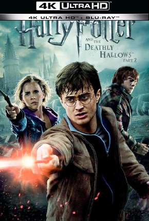 Harry Potter and the Deathly Hallows - Part 2  - 4K