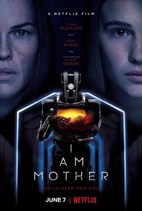 I Am Mother - Netflix