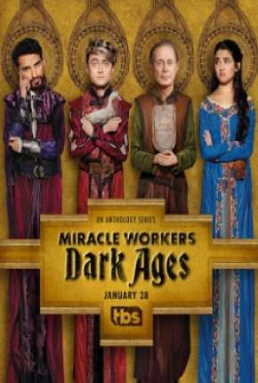 Miracle Workers 2ª Temporada - Legendada