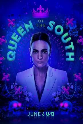 Queen of the South - A Rainha do Sul 4ª Temporada Legendada