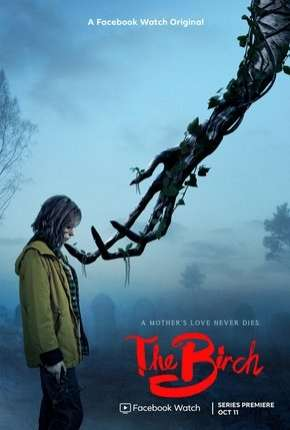 The Birch - 1ª Temporada Completa Legendada