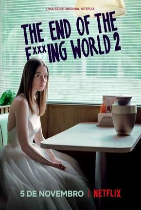 The End of the F***ing World - 2ª Temporada