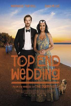 Top End Wedding - Legendado