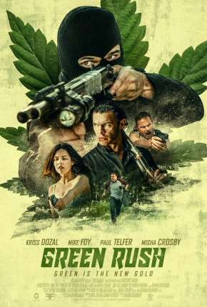 Green Rush - Legendado