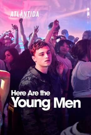 Here Are the Young Men - Legendado
