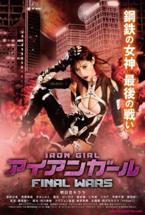 Iron Girl Final Wars - Legendado