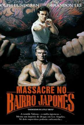 Massacre no Bairro Japonês - Showdown in Little Tokyo