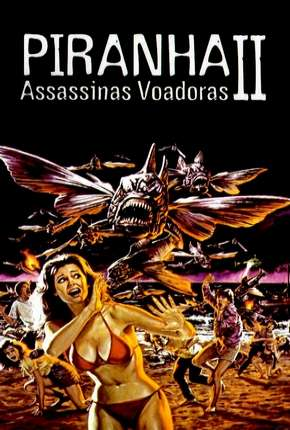 Piranhas 2 - Assassinas Voadoras