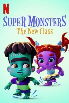 Super Monsters - The New Class