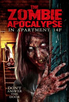 The Zombie Apocalypse in Apartment 14F - Legendado
